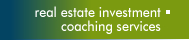 Real Estate Investment Coaching Services